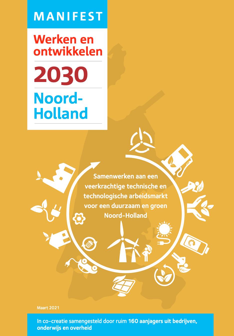 Manifest Werken & Ontwikkelen 2030  provincie Noord-Holland